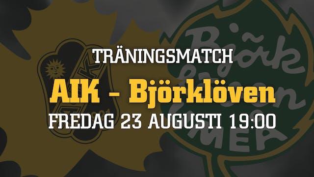 Biljettsläpp träningsmatchen mot Björklöven