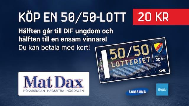 Biljettkontrollant till DIF hockey 50/50-lotten