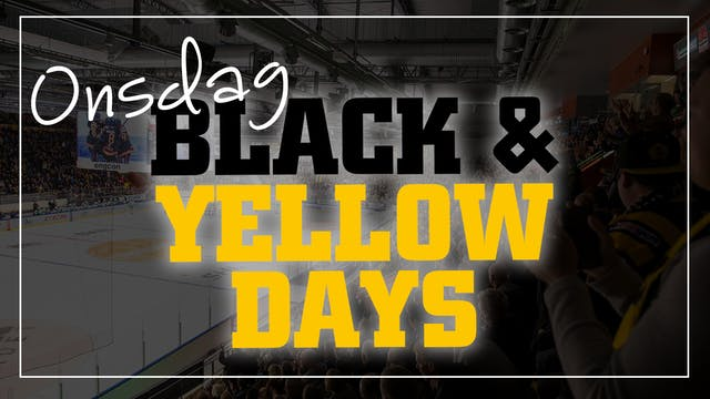 BLACK & YELLOW DAYS: ONSDAG