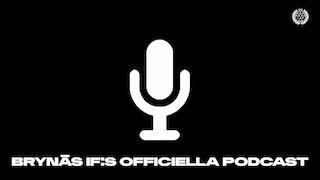 Brynäs IF, Podcast, Podd
